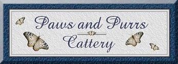 Paws and Purrs Cattery has been awarded the Whispurrpaws Caring Cattery Award as well as the Whispurrpaws Pawprint of Approval Award... Congratulations Lisa!!